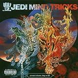 Jedi Mind Tricks / Servants in Heaven, Kings in Hell