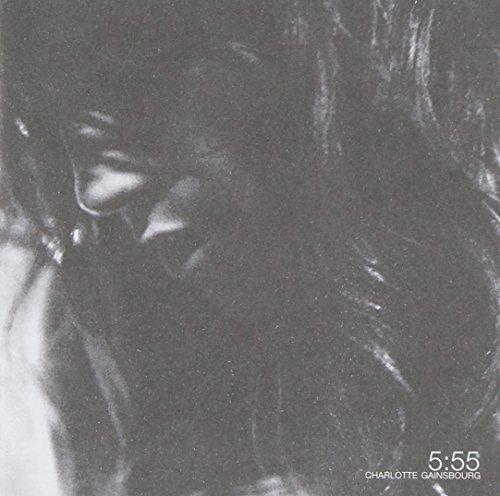 Charlotte Gainsbourg - 5:55 - Zortam Music