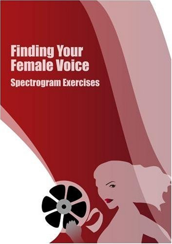 Finding Your Female Voice: Spectrogram Exercises