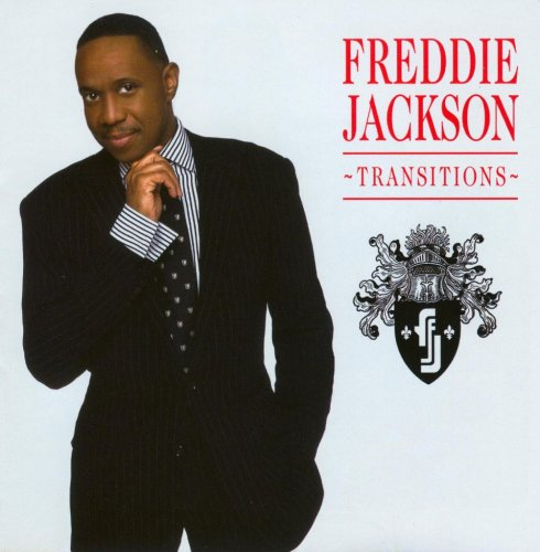 Freddie Jackson - Transitions (Upcoming Album) - Zortam Music