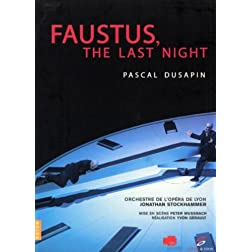 Dusapin - Faustus, The Last Night