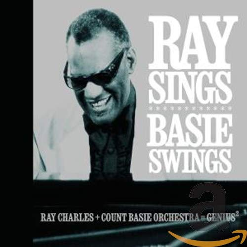 Ray Charles - Ray Sings Basie Swings - Zortam Music