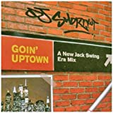 DJ Shortkut / Going Up Town: New Jack Swing
