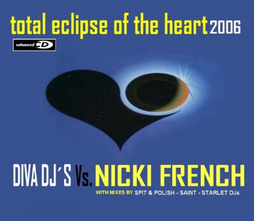 Nicki French - Total Eclipse Of The Heart 2006 - Zortam Music