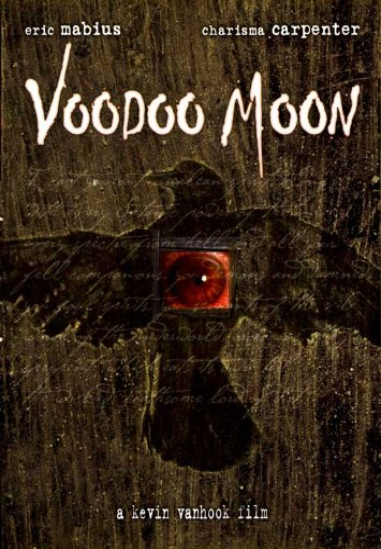 Voodoo Moon / Возвращение в город мёртвых (2005)