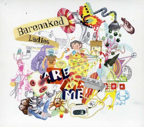 Barenaked Ladies - Are Me - Zortam Music