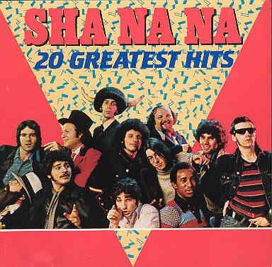 Sha Na Na - 20 Greatests Hits - Zortam Music