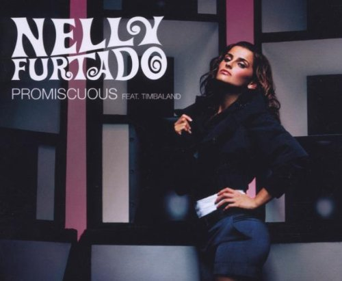 Nelly Furtado - ˜7¶iscuous (radio edit) - Zortam Music