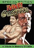 Vive Guerrero: A Tribute in Memory Eddie Guerrero