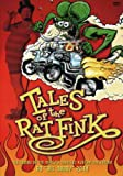 Get Tales Of The Rat Fink On Video