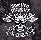 Swollen Members / Black Magic