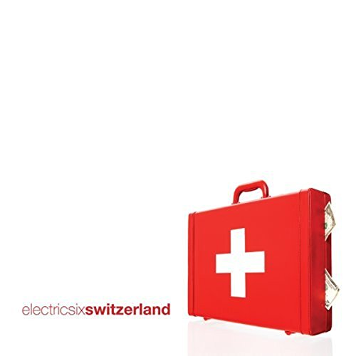 Electric Six - Switzerland - Zortam Music