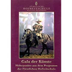 Gala der Künste - Höhepunkte der Fürstlichen Hofreitschule