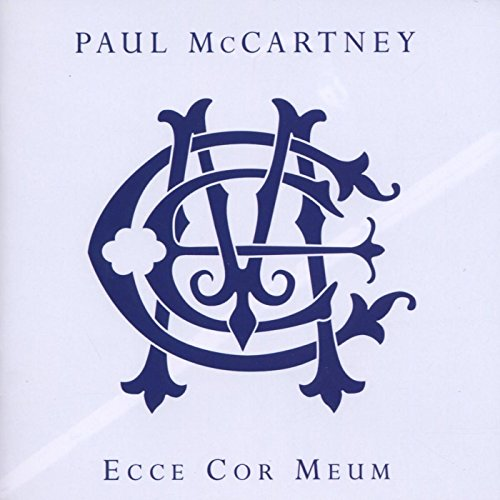 Paul McCartney - Paul McCartney: Ecce Cor Meum - Zortam Music