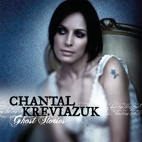 Chantal Kreviazuk - Ghost Stories - Zortam Music