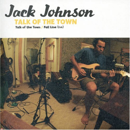 Jack Johnson - Talk Of The Town - Zortam Music