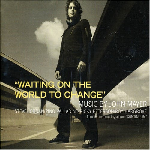 John Mayer - Waiting On The World To Change: Limited Edition - Zortam Music