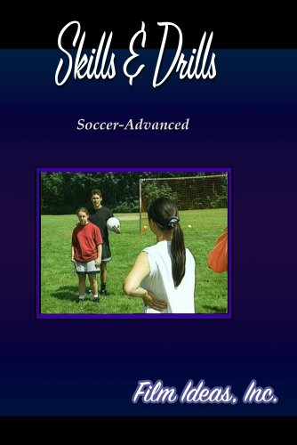 Skills and Drills: Soccer-Advanced