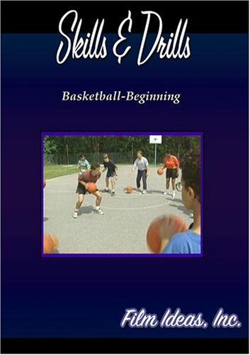 Skills and Drills: Basketball-Beginning