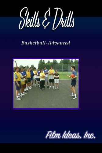 Skills and Drills: Basketball-Advanced