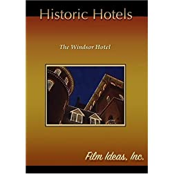 Historic Hotels-The Windsor Hotel
