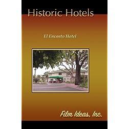 Historic Hotels-El Encanto Hotel