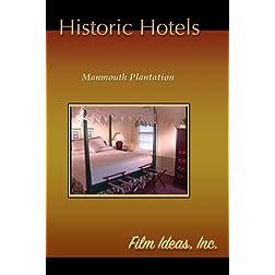 Historic Hotels-Manmouth Plantation