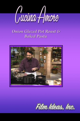 Cucina Amore: Onion Glazed Pot Roast & Baked Pasta