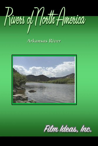 Rivers Of North America:  Arkansas River