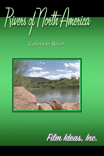 Rivers Of North America: Colorado River
