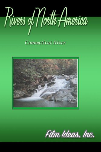 Rivers Of North America: Connecticut River