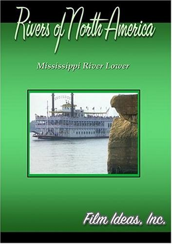 Rivers Of North America: Mississippi River Lower
