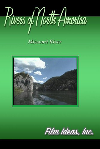 Rivers Of North America:  Missouri River
