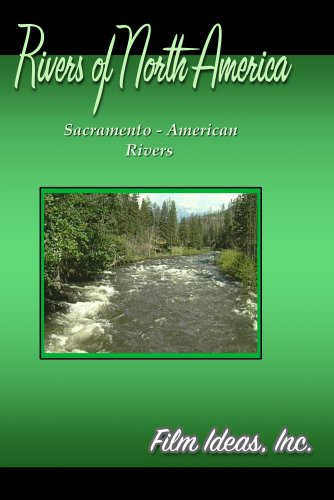 Rivers Of North America: Sacramento - American Rivers