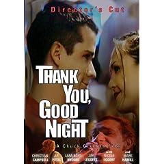 Thank You, Good Night (2008 Director's Cut)