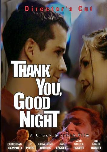 Thank You, Good Night (2008 Director's Cut)