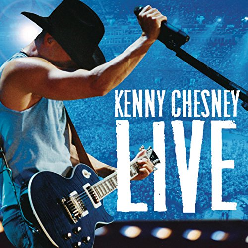 KENNY CHESNEY - Live_ Live Those Songs Again - Zortam Music