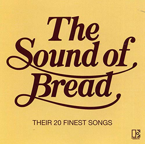 Bread - The Sound of Bread: Their 20 Finest Songs - Zortam Music