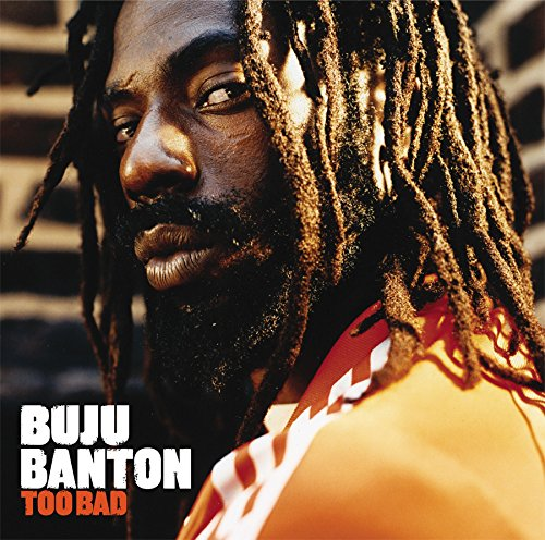 Listen to Buju Banton Too Bad album samples, read reviews etc. and/or buy this album