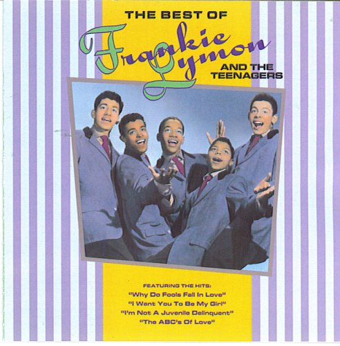 Frankie Lymon & The Teenagers - The Best of Frankie Lymon and the Teenagers - Zortam Music
