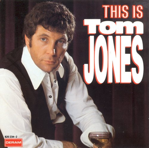 Tom Jones - This Is Tom Jones - Zortam Music