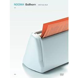 Nooma Bullhorn 009