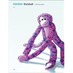 Nooma Kickball 006 - Rob Bell