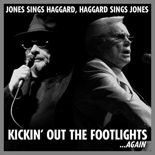 MERLE HAGGARD - Jones Sings Haggard, Haggard Sings Jones: Kickin