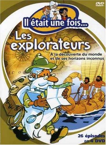 Il Etait Une Fois Les Explorateurs