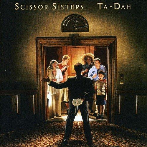Scissor Sisters - Ta Dah (Non EU) - Zortam Music