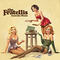 The Fratellis - Costello Music