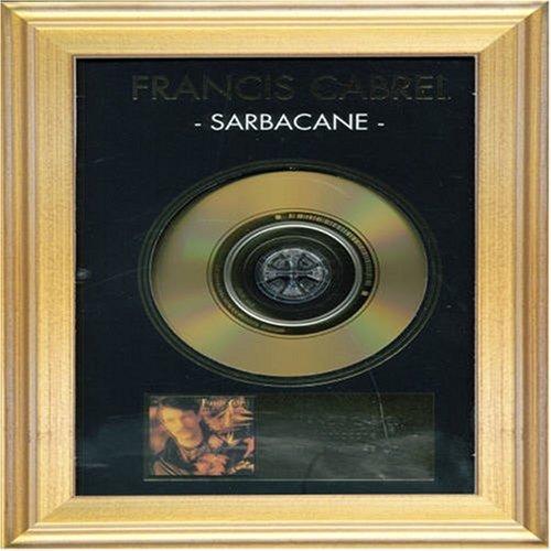 Francis Cabrel - Sarbacane - Zortam Music
