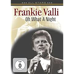 Frankie Valli: In Concert - Oh What a Night
