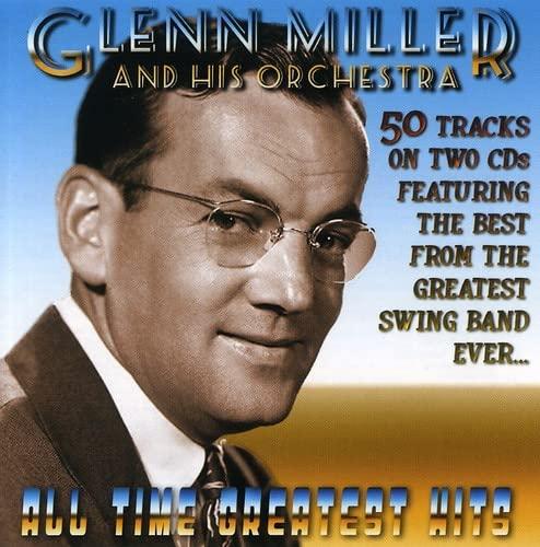 GLENN MILLER - All Time Greatest Hits - Zortam Music